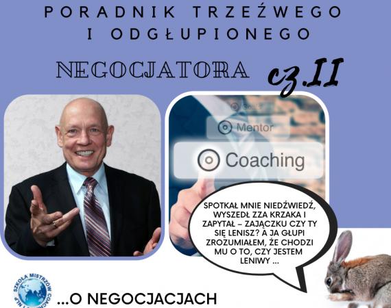 O Negocjacjach – Poradnik Trzeźwego i Odgłupionego Negocjatora cz. II